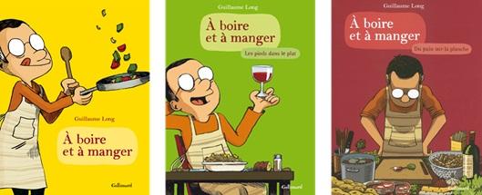 A boire et à manger, 3 tomes, Guillaume Long