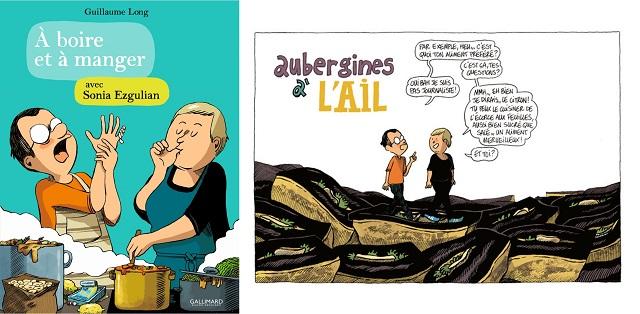 A Boire et à Manger, par Guillaume Long avec Sonia Ezgulian, chez Gallimard